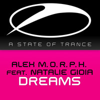 Alex M.O.R.P.H. feat. Natalie Gioia - Dreams