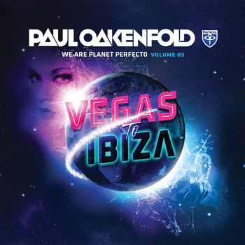 Various Artists - We Are Planet Perfecto, Vol. 3 - Vegas To Ibiza (Unmixed Edits)