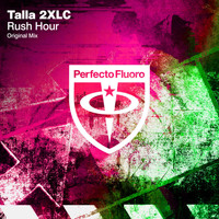 Talla 2XLC - Rush Hour