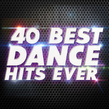 Various Artists - 40 Best Dance Hits Ever