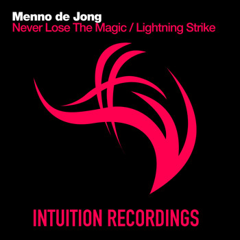 Menno de Jong - Never Lose The Magic / Lightning Strike