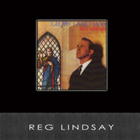 Reg Lindsay - Glory Land Way