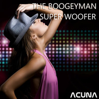 The Boogeyman - Super Woofer