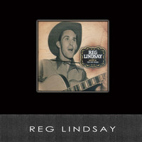 Reg Lindsay - No Dress Rehearsal: Moving On & The EMI Years (Moving On: The EMI Years)