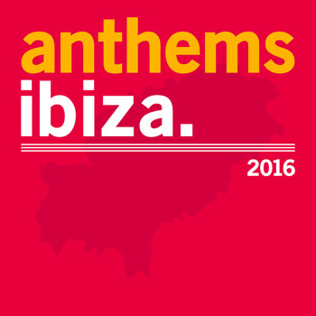 Various Artists - Ibiza Anthems
