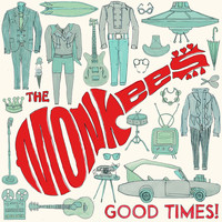 The Monkees - Good Times! (Deluxe Edition)