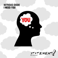 Nitrous Oxide - I Need You