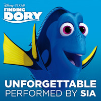 "Sia - Unforgettable (From ""Finding Dory"")"