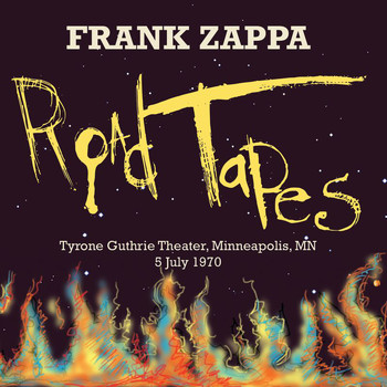 Frank Zappa - Road Tapes, Venue #3 (Live Tyrone Guthrie Theater, Minneapolis, MN 5 July 1970)