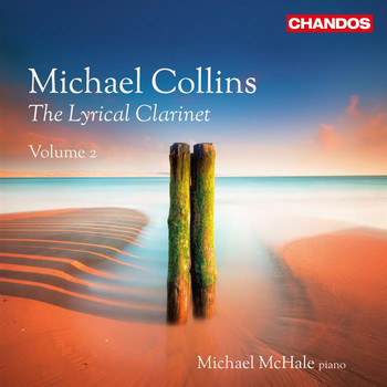 Michael Collins - The Lyrical Clarinet, Vol. 2