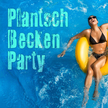 Various Artists - Plantschbecken Party