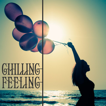 Various Artists - Chilling Feeling