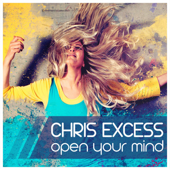 Chris Excess - Open Your Mind