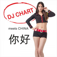 Dj-Chart - DJ Chart Meets China
