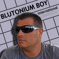 Blutonium Boy - International