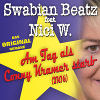 Swabian Beatz feat. Nici W. - Am Tag, als Conny Kramer starb (Version 2K16)