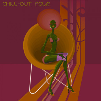 Various Artists - Chill-Out, Four (The Many Sounds of Chill Music)