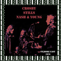 Crosby, Stills, Nash & Young - Fillmore East, New York, June 6th, 1970 (Remastered, Live On Broadcasting)