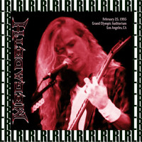 Megadeth - Grand Olympic Auditorium, Los Angeles, February 25th, 1995 (Remastered, Live On Broadcasting)