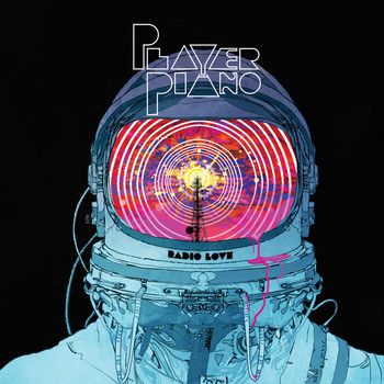 Player Piano - Radio Love