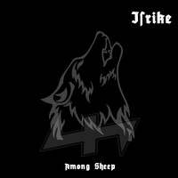 Isrike - Among Sheep (Explicit)