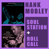 Hank Mobley - Soul Station + Roll Call (Bonus Track Version)