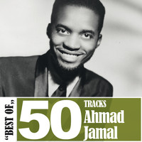 Ahmad Jamal - Best Of - 50 Tracks