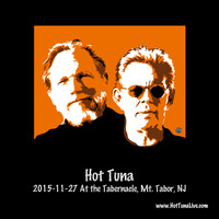 Hot Tuna - 2015-11-27 at the Tabernacle, Mt. Tabor, Nj (Live)