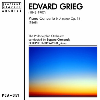 Philadelphia Orchestra - Grieg: Piano Concerto in A Minor, Op. 16