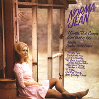 Norma Jean - I Guess That Comes from Being Poor
