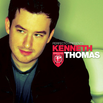Various Artists - Perfecto presents Kenneth Thomas