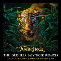 Scarlett Johansson - The Jungle Book: The Idris Elba Easy Tiger Remixes