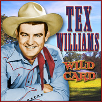Tex Williams - Wild Card