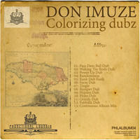 Don Imuze - Colorizing Dubz