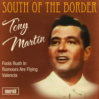 Tony Martin - South of the Border