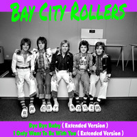 Bay City Rollers - Bye Bye Baby (Extended Version)