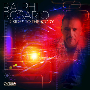 Ralphi Rosario - 2 Sides to the Story