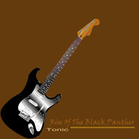 Tonic - Rise of the Black Panther