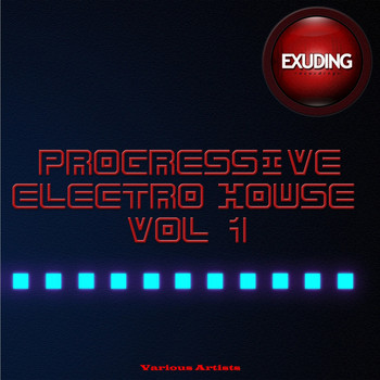 Various Artists - Progressive Electro House, Vol. 1