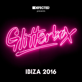 Various Artists - Defected Presents Glitterbox Ibiza 2016
