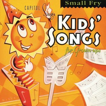 Various Artists - Capitol Sings Kids' Songs For Grown-Ups: Small Fry