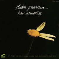Duke Pearson - How Insensitive