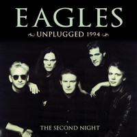 Eagles - Unplugged 1994 (Live)