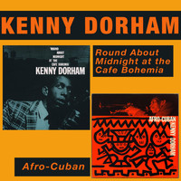 Kenny Dorham - Round About Midnight at the Cafe Bohemia (Live) + Afro-Cuban