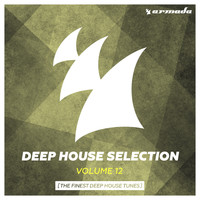 Various Artists - Armada Deep House Selection, Vol. 12