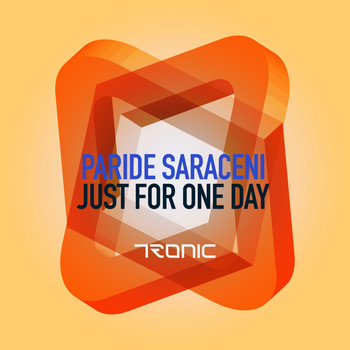 Paride Saraceni - Just For One Day