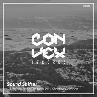 Sound Shifter - Life You Been Through VIP