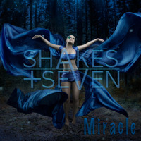 Shakes + Seven - Miracle