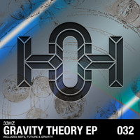 33Hz - Gravity Theory