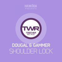Dougal & Gammer - Shoulder Lock